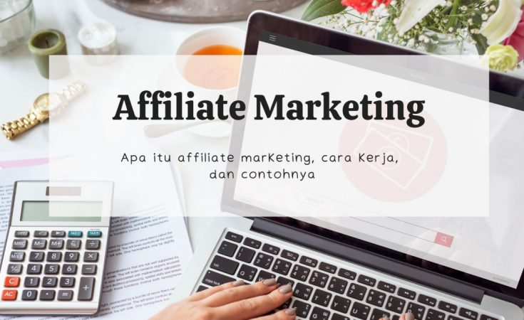 affliate marketing adalah